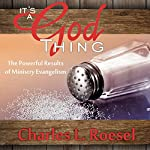 It's a God Thing: The Powerful Results of Ministry Evangelism | Charles L. Roesel