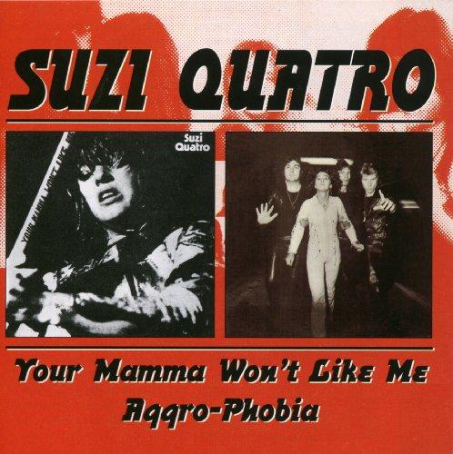 Suzi Quatro - Your Mamma Won