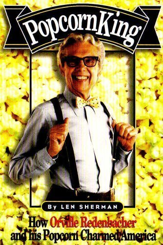 popcorn-king-how-orville-redenbacher-created-one-of-americas-most-popular-brands-by-robert-topping-1