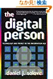 The Digital Person: Technology And Privacy in the Information Age (Ex Machina: Law, Technology, and Society)
