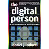 The Digital Person: Technology And Privacy in the Information Agepar Daniel J. Solove