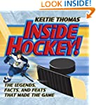Inside Hockey: The Legends, Facts, an...