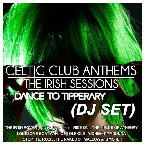 Celtic Club Anthems (The Irish Sessions)