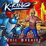 echange, troc K-Rino - Annihilation of the Evil Machine