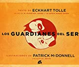 img - for Los guardianes del ser / Guardians of Being (Spanish Edition) book / textbook / text book