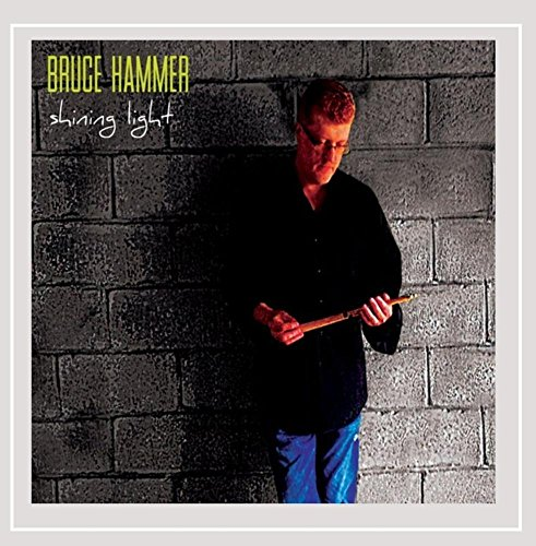 Bruce Hammer - Shining Light
