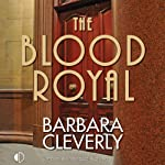 The Blood Royal: A Joe Sandilands Mystery, Book 9 (       UNABRIDGED) by Barbara Cleverly Narrated by Andrew Wincott