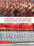 img - for Chinese and Indian Strategic Behavior book / textbook / text book