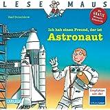 LESEMAUS, Band 25: Ich hab einen Freund, der ist Astronaut
