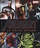 echange, troc Scott Beatty, Alan Cowsill, Alastair Dougall, Collectif - Avengers, le guide ultime