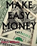 Make Easy Money &#8211; Part 2