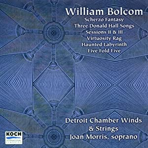 Bolcom: Haunted Labyrinth, Sessions 2 & 3, etc