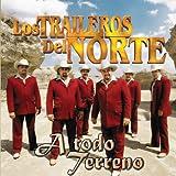 JURO QUE NUNCA VOLVERE - Los Traileros Del Norte