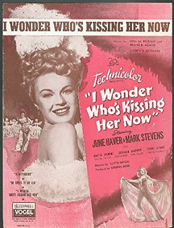 I Wonder Who 39 S Kissing Her Now 1947 Movie