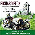 Here Lies the Librarian | Richard Peck