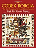 The Codex Borgia: A Full-Color Restoration of the Ancient Mexican Manuscript (Dover Fine Art, History of Art)