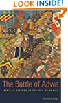 The Battle of Adwa: African Victory i...