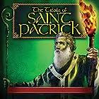 The Trials of Saint Patrick Rede von Paul McCusker Gesprochen von: John Rhys-Davies, Sean O Meallaigh, Dame Sian Phillips, Guy Siner, Ian McNeice