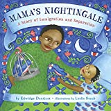 img - for Mama's Nightingale: A Story of Immigration and Separation book / textbook / text book