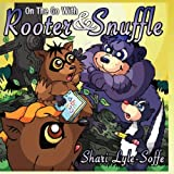 On the Go With Rooter & Snuffle ~ Shari Lyle-Soffe