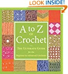 A to Z of Crochet: The Ultimate Guide...