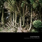 echange, troc Castanets - Texas Rose, The Thaw And The Beasts