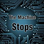 The Machine Stops | E. M. Forster