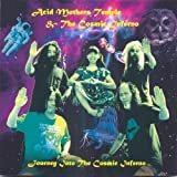 Journey Into the Cosmic Inferno by Acid Mothers Temple (2008-09-16)
