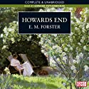Howards End (       UNABRIDGED) by E M Forster Narrated by Edward Petherbridge
