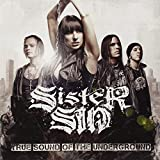 Songtexte von Sister Sin - True Sound of the Underground
