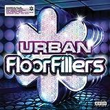 Urban Floorfillers [Explicit]