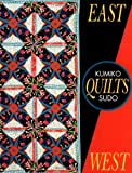 East Quilts West (Needlework and Quilting) (0844226378) by Sudo, Kumiko