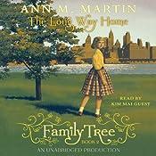 The Long Way Home: Family Tree, Book 2   Ann M. Martin