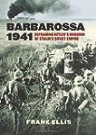 Barbarossa 1941: Reframing Hitler's I...
