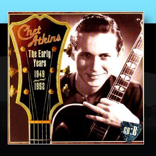 Chet Atkins - The Early Years, CD B: 1949-1952 - Zortam Music