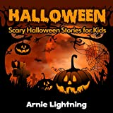 10 Halloween Stories for Kids: Scary Halloween Short Stories for Kids (Halloween Stories for Children)