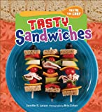 img - for Tasty Sandwiches (You're the Chef) book / textbook / text book