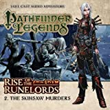 img - for Rise of the Runelords: The Skinsaw Murders (Pathfinder Legends) book / textbook / text book