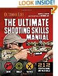 The Ultimate Shooting Skills Manual:...
