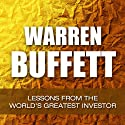 Warren Buffett: Lessons from the World's Greatest Investor (       UNABRIDGED) by Jamie McIntyre Narrated by Jamie McIntyre