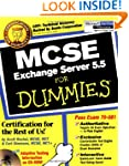 MCSE.Exchange Server 5.5 For Dummies
