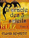 L'oracle des trois soleils, tome 1 (E...
