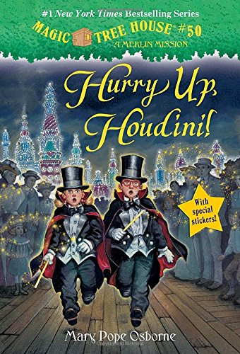 Magic Tree House #50: Hurry Up, Houdini! (A Stepping Stone Book)