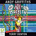 Just Macbeth! Audiobook by Andy Griffiths Narrated by Stig Wemyss
