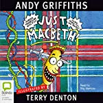 Just Macbeth! | Andy Griffiths