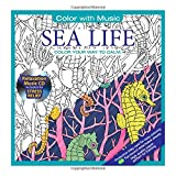 ADULT COLORING BOOK: Sea Life Stress Relieving Designs Includes Bonus Relaxation CD: Color With Music