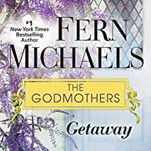 Getaway Audiobook by Fern Michaels Narrated by Laural Merlington