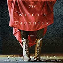 The Witch's Daughter Audiobook by Paula Brackston Narrated by Marisa Calin