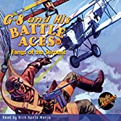 G-8 and His Battle Aces #58: Fangs of the Serpent | Robert J. Hogan