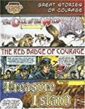 Great Stories of Courage /Call of the Wild/ Red Badge of Courage/ Treasure Island: The Call of the Wild/ the Red Badge of Courage/Treasure Island (Bank Street Graphic Novels)
